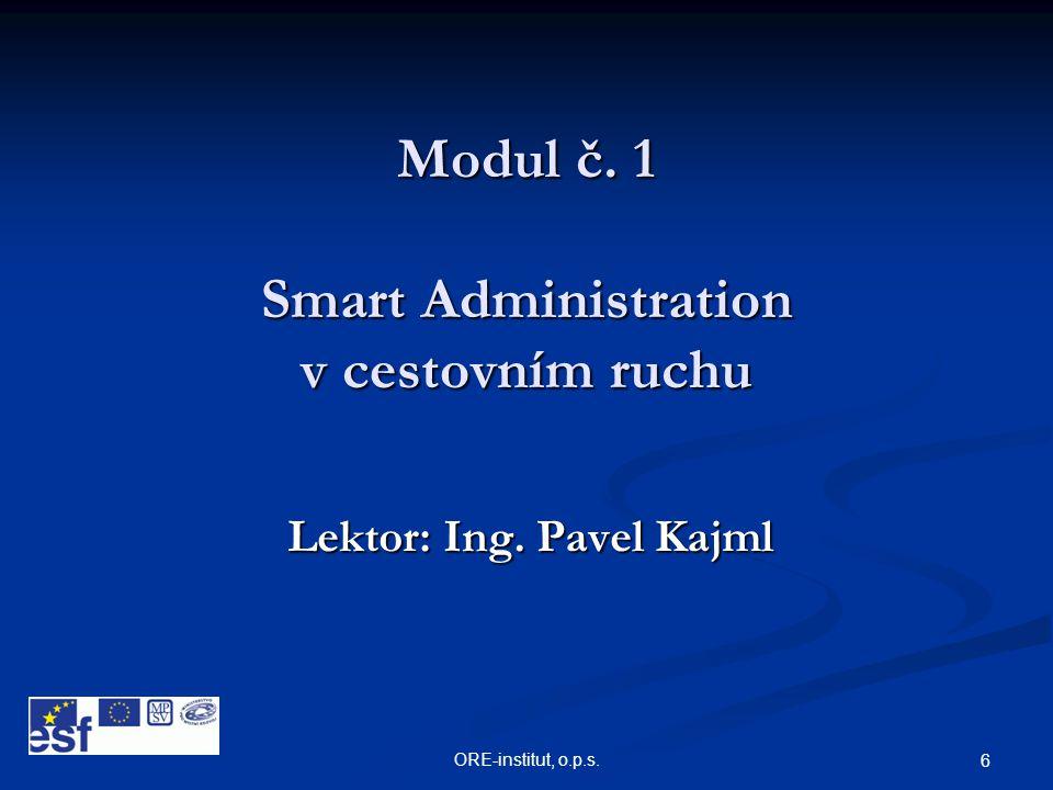 Modul č. 1 Smart Administration v cestovním ruchu