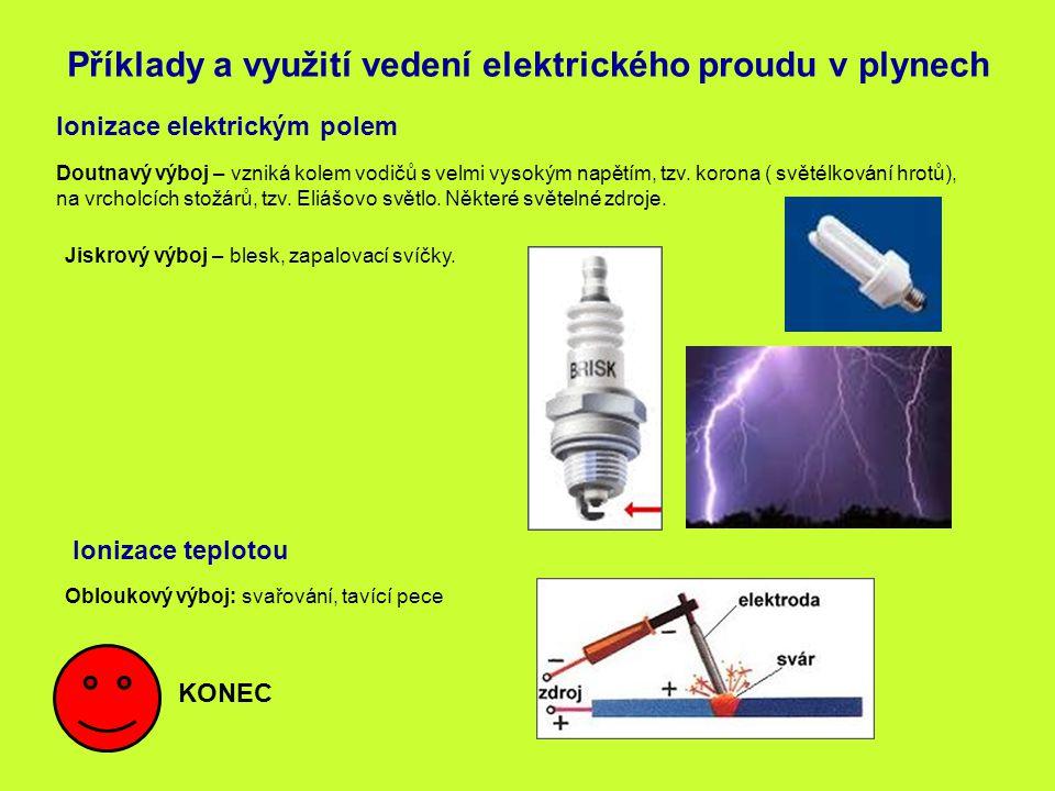 Příklady a využití vedení elektrického proudu v plynech