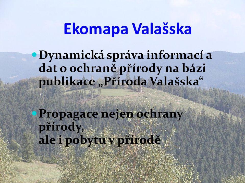 """Ekomapa Valašska Dynamická správa informací a dat o ochraně přírody na bázi publikace """"Příroda Valašska"""
