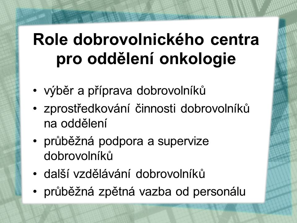 Role dobrovolnického centra pro oddělení onkologie