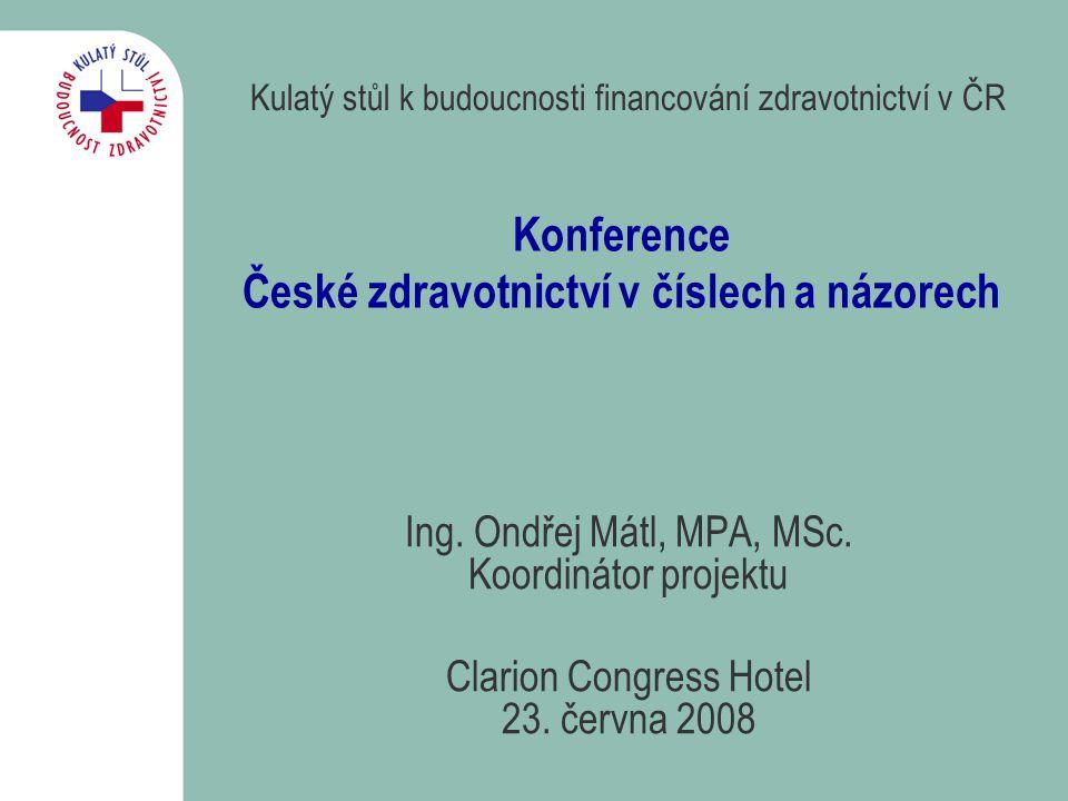 Konference České zdravotnictví v číslech a názorech