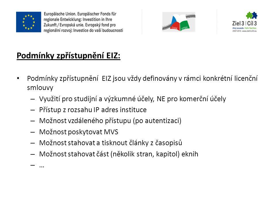 Podmínky zpřístupnění EIZ: