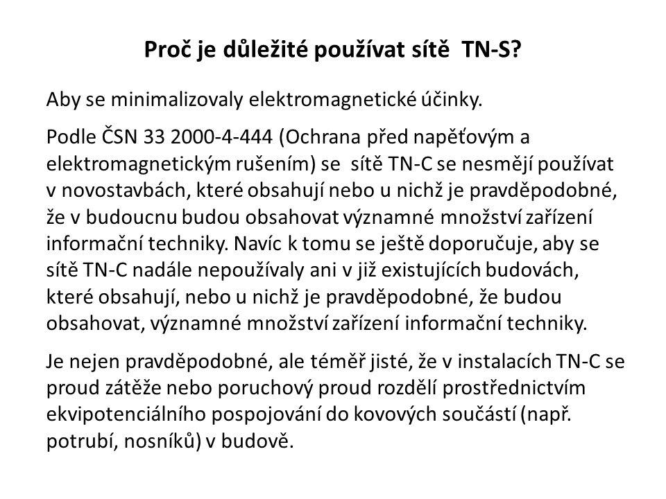 Proč je důležité používat sítě TN-S