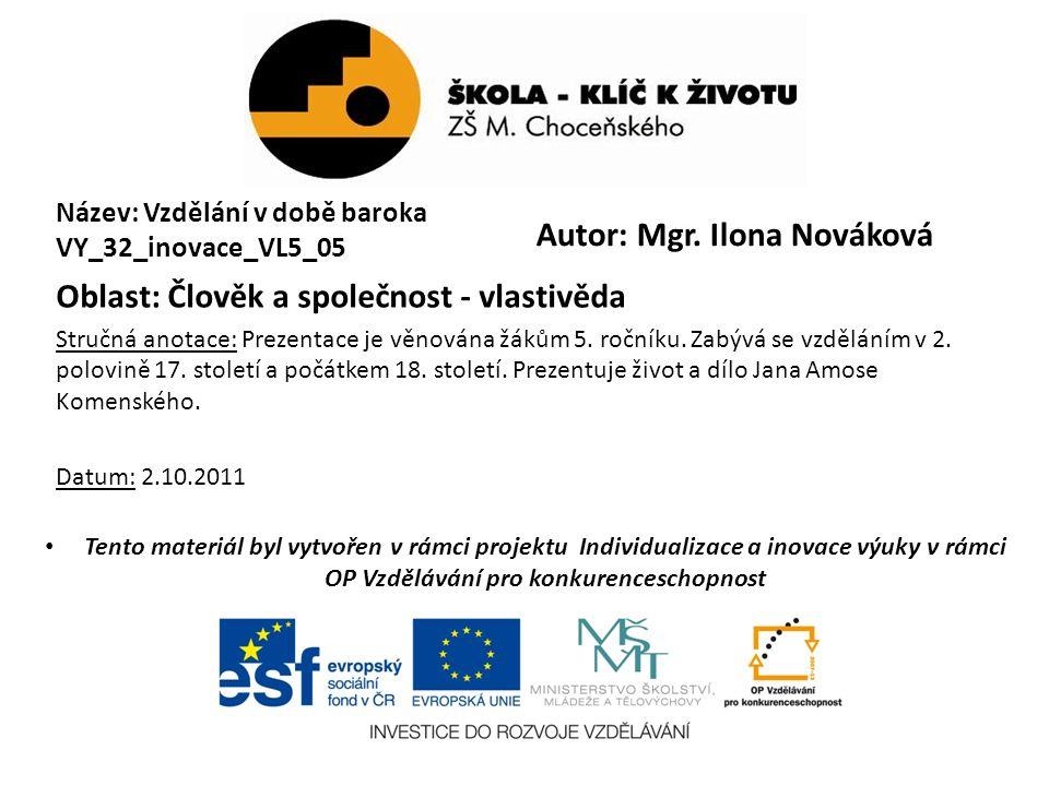 Autor: Mgr. Ilona Nováková