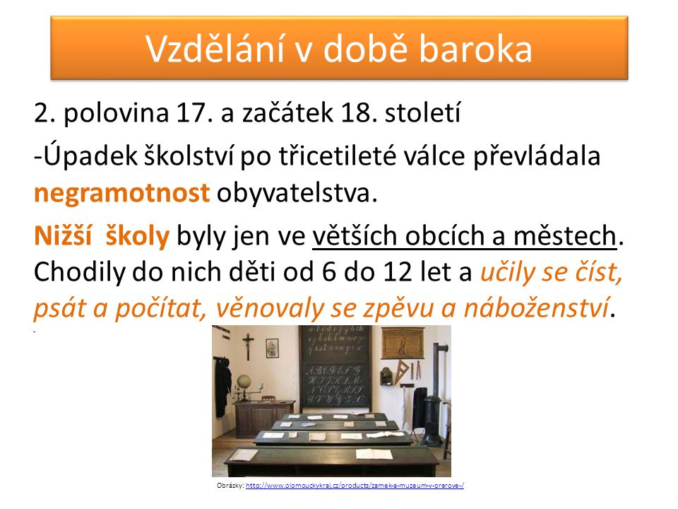 Vzdělání v době baroka 2. polovina 17. a začátek 18. století