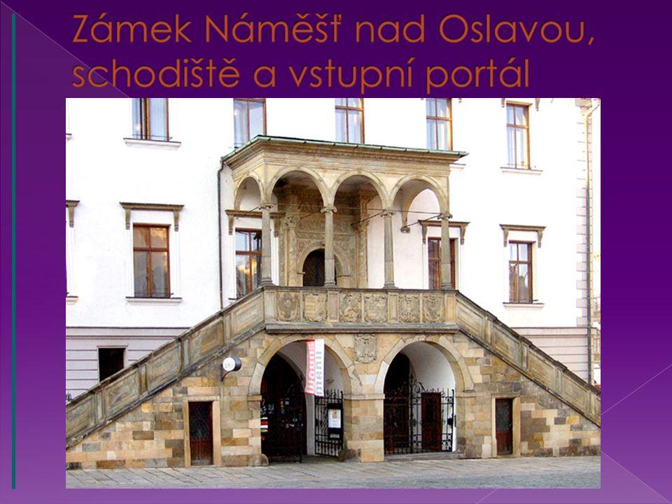 Zámek Náměšť nad Oslavou, schodiště a vstupní portál
