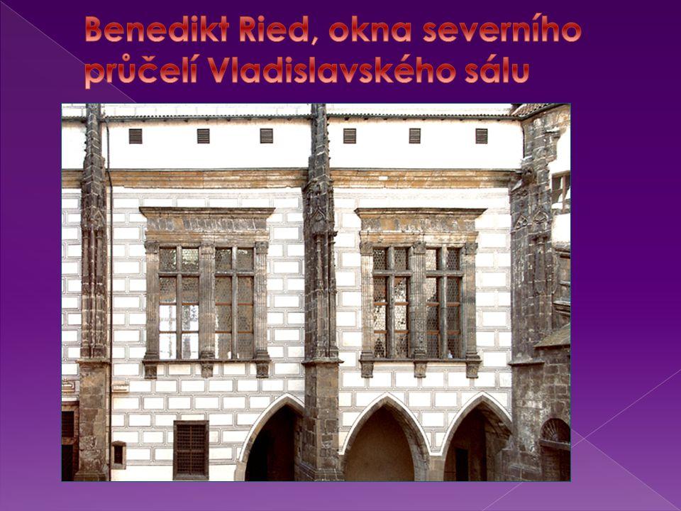 Benedikt Ried, okna severního průčelí Vladislavského sálu