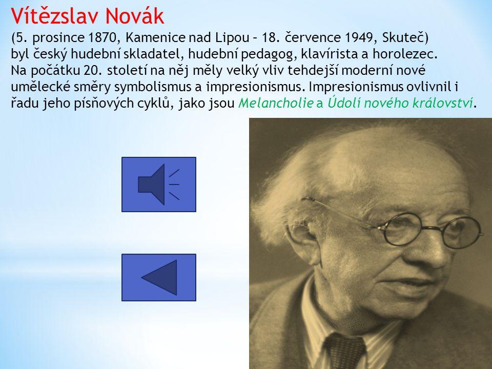 Vítězslav Novák (5. prosince 1870, Kamenice nad Lipou – 18