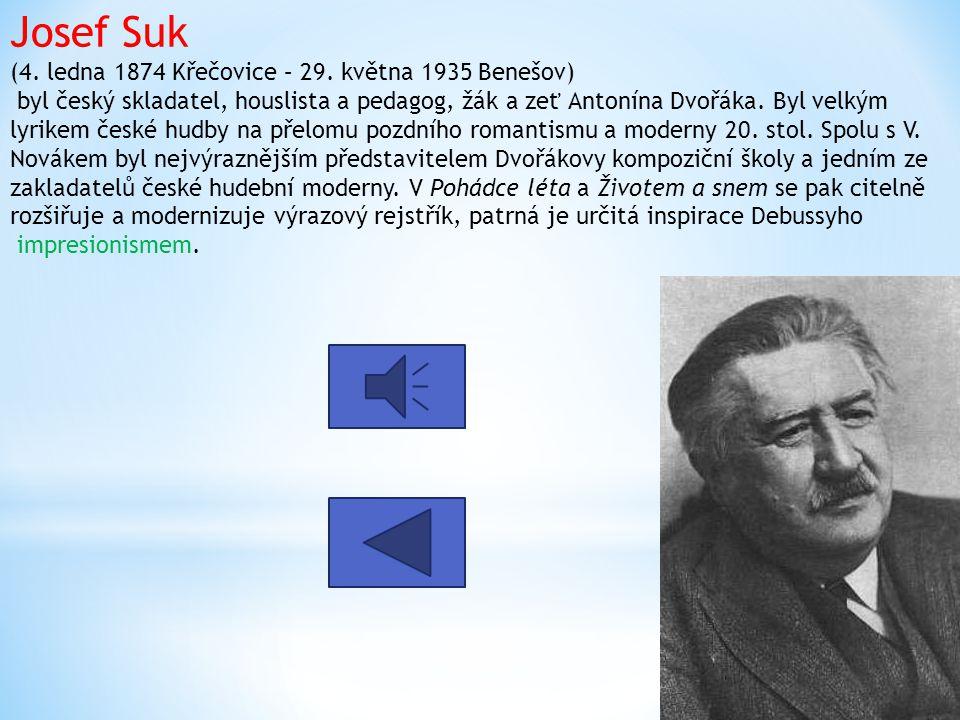 Josef Suk (4. ledna 1874 Křečovice – 29