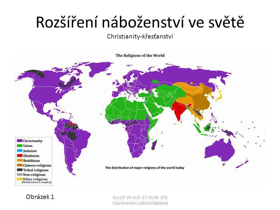 Rozšíření náboženství ve světě Christianity-křesťanství