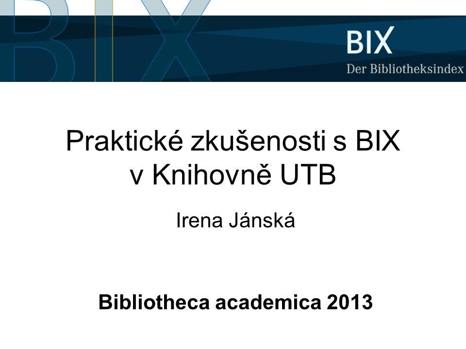 Praktické zkušenosti s BIX v Knihovně UTB
