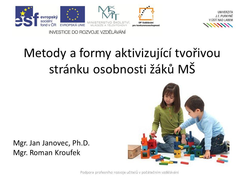 Metody a formy aktivizující tvořivou stránku osobnosti žáků MŠ
