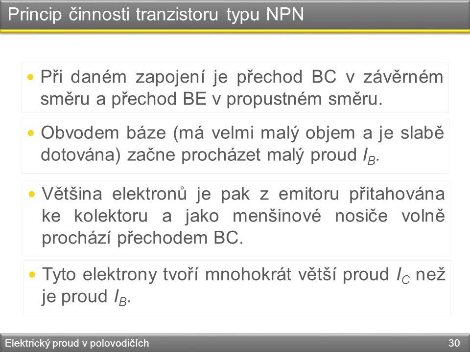 Princip činnosti tranzistoru typu NPN