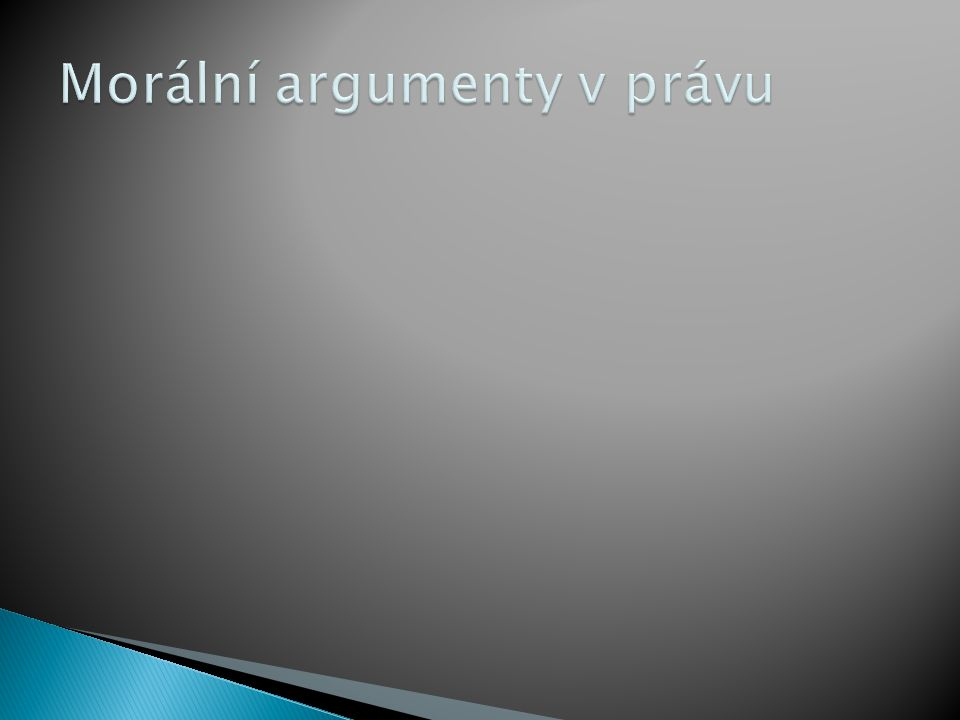 Morální argumenty v právu