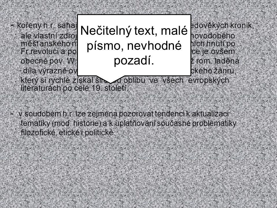 Nečitelný text, malé písmo, nevhodné pozadí.