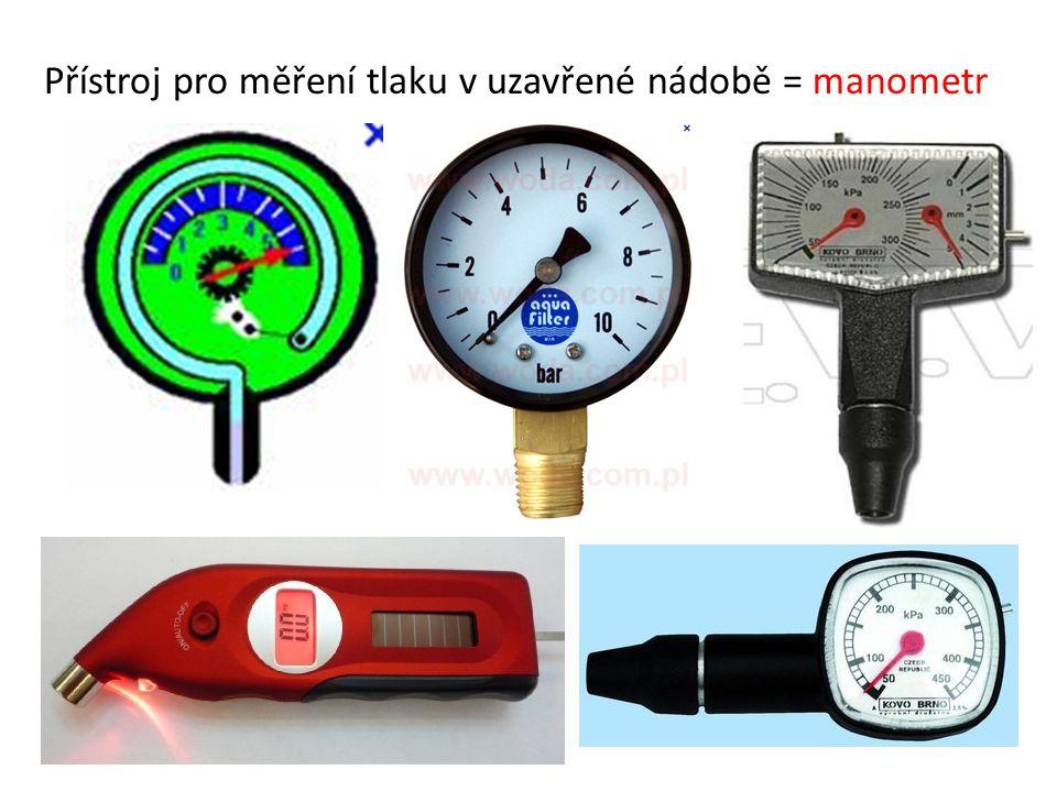 Přístroj pro měření tlaku v uzavřené nádobě = manometr