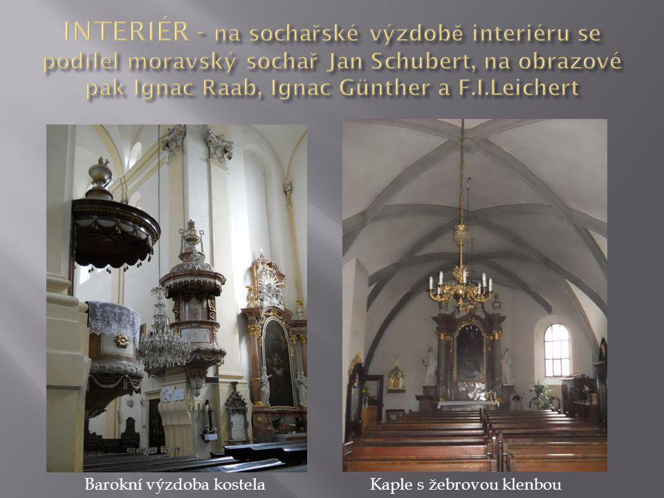 INTERIÉR - na sochařské výzdobě interiéru se podílel moravský sochař Jan Schubert, na obrazové pak Ignac Raab, Ignac Günther a F.I.Leichert