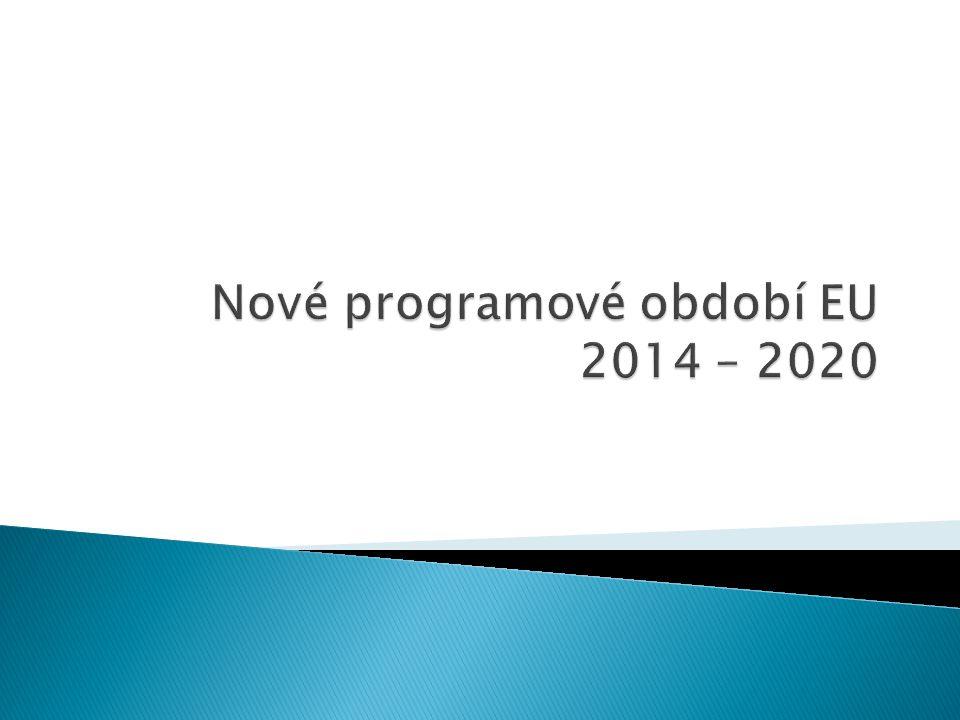 Nové programové období EU 2014 – 2020