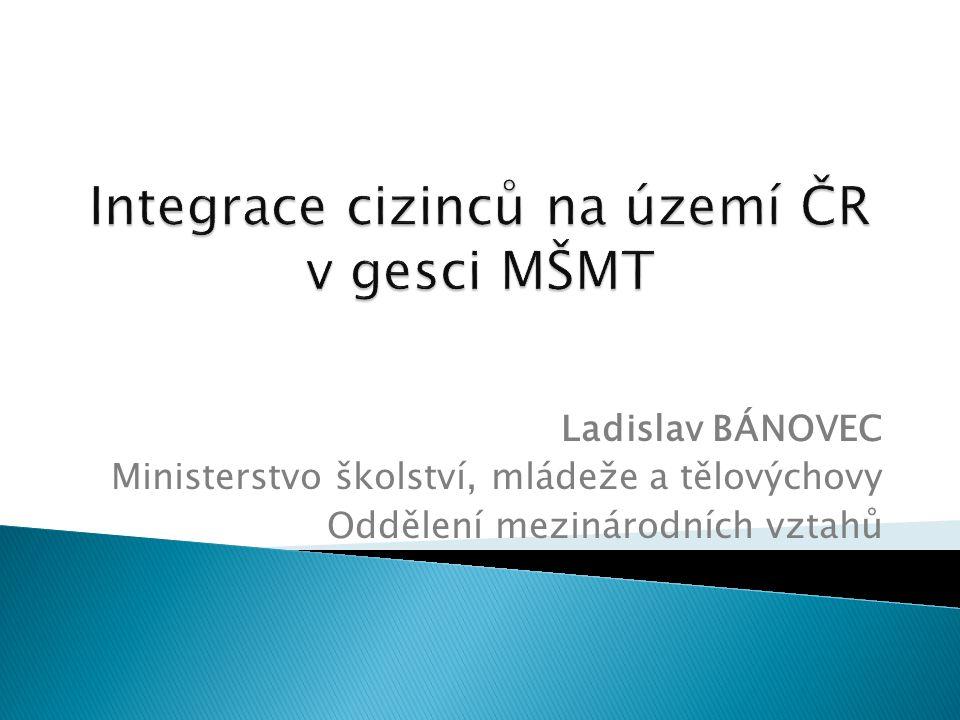 Integrace cizinců na území ČR v gesci MŠMT