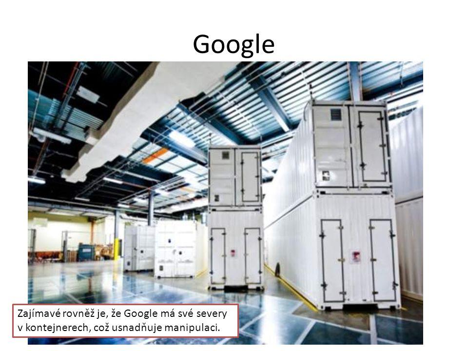 Google Zajímavé rovněž je, že Google má své severy