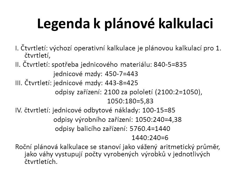 Legenda k plánové kalkulaci