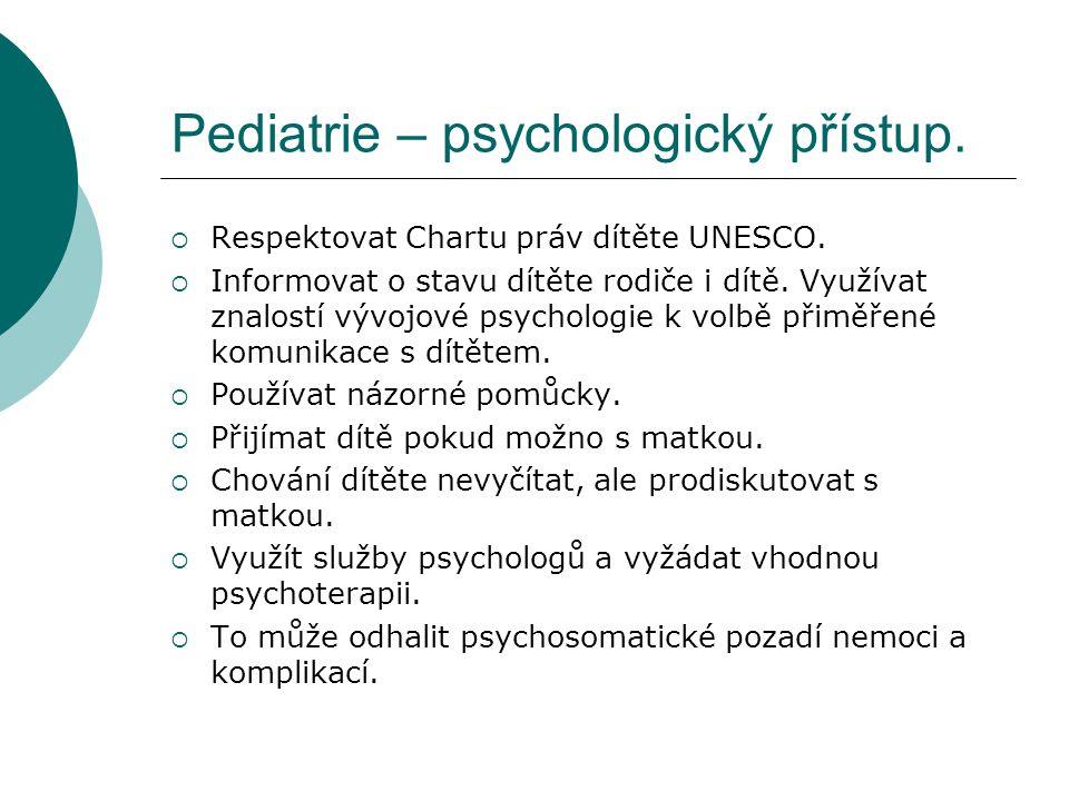 Pediatrie – psychologický přístup.