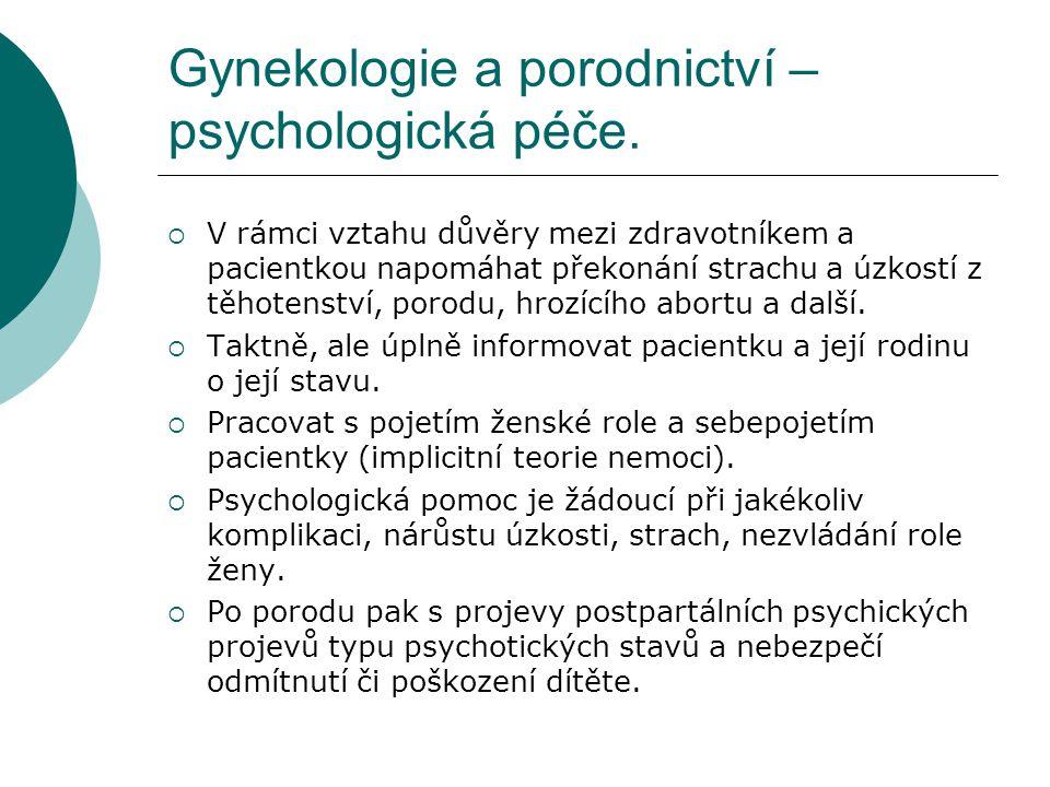 Gynekologie a porodnictví – psychologická péče.