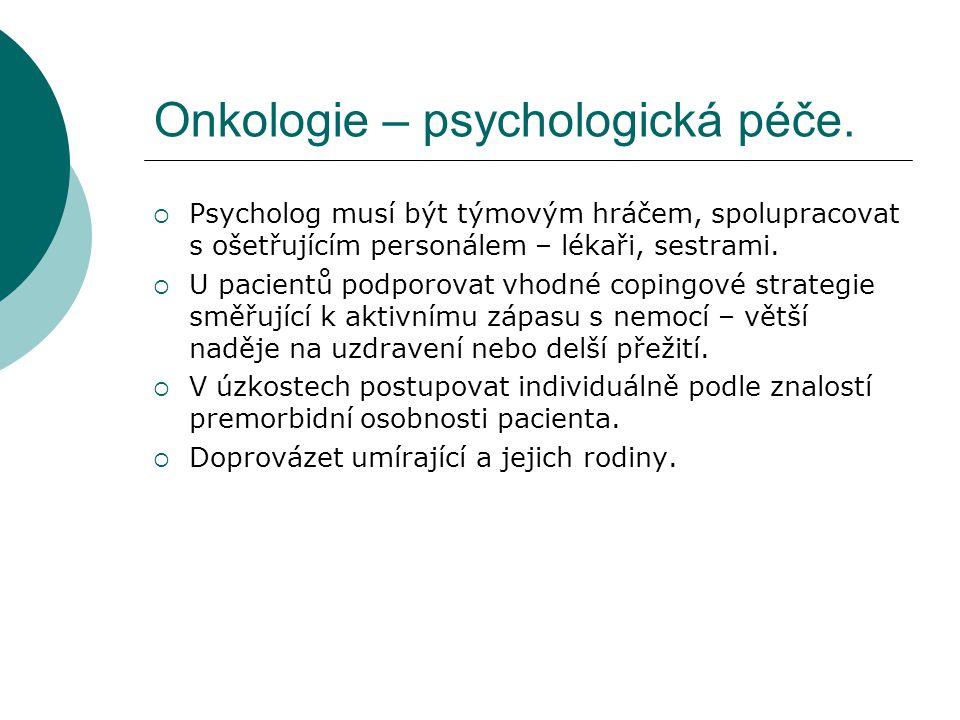 Onkologie – psychologická péče.