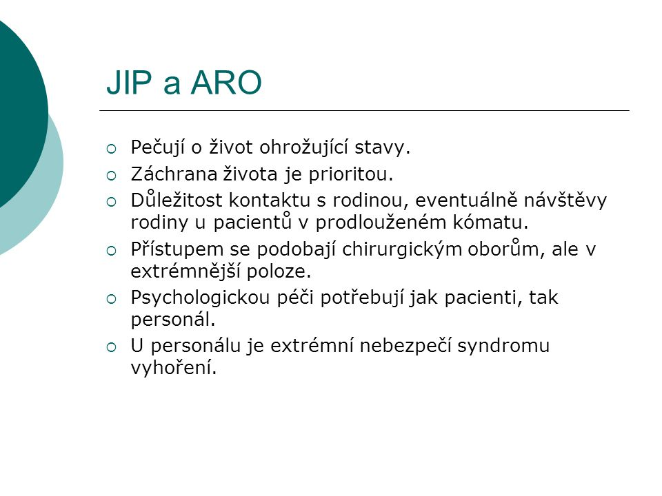 JIP a ARO Pečují o život ohrožující stavy.