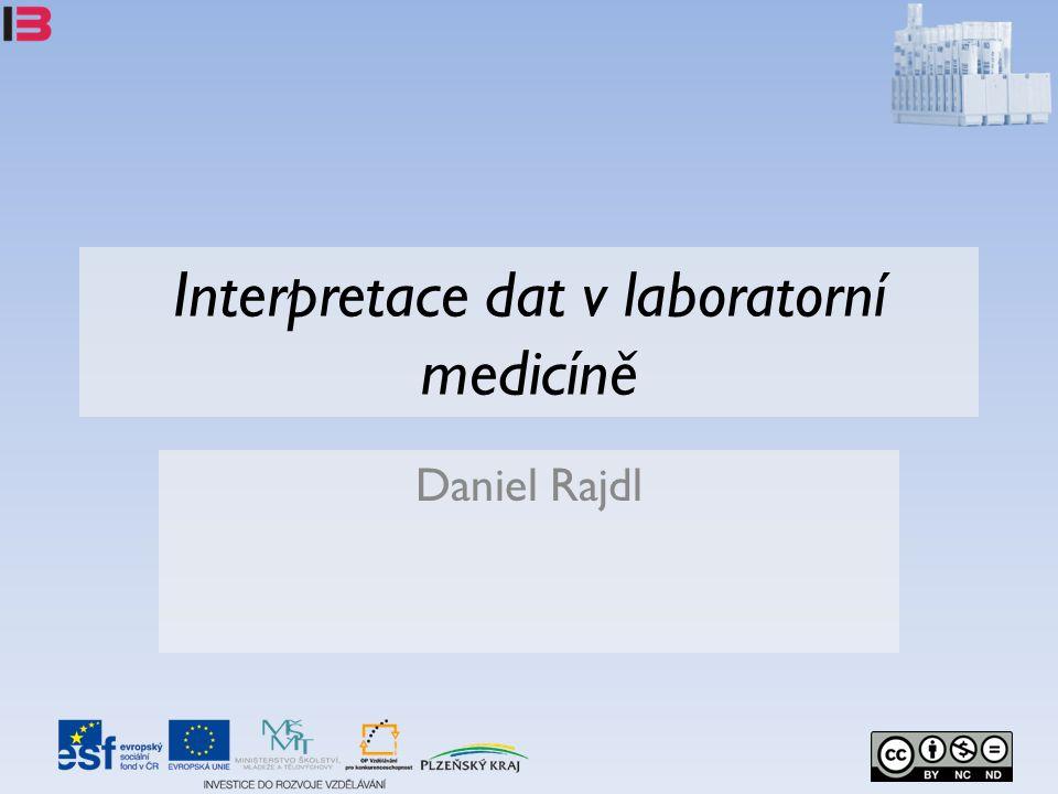 Interpretace dat v laboratorní medicíně