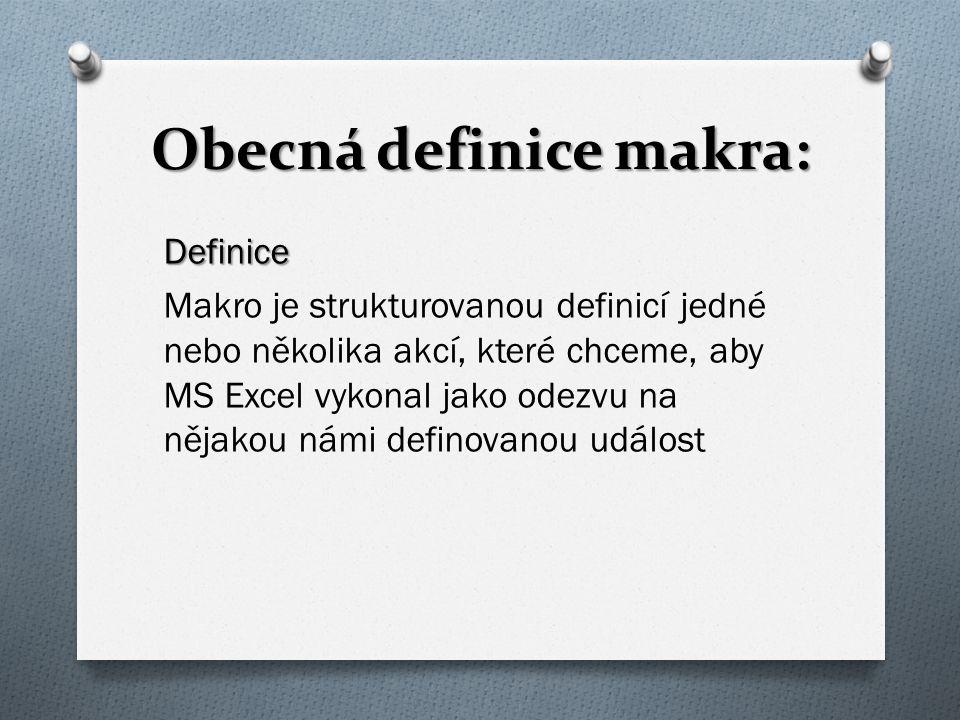 Obecná definice makra: