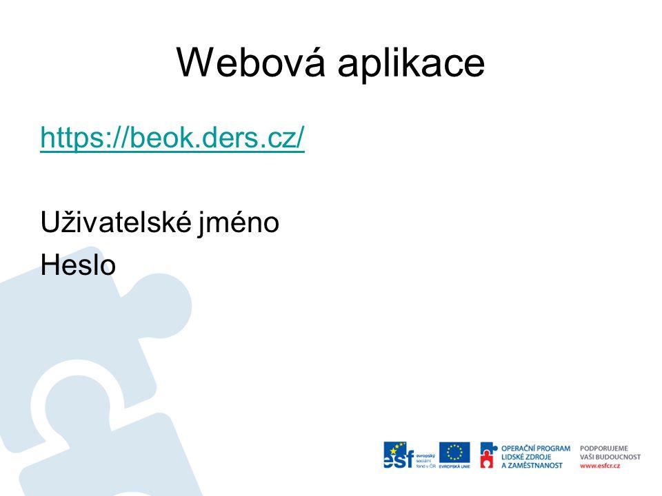 Webová aplikace https://beok.ders.cz/ Uživatelské jméno Heslo