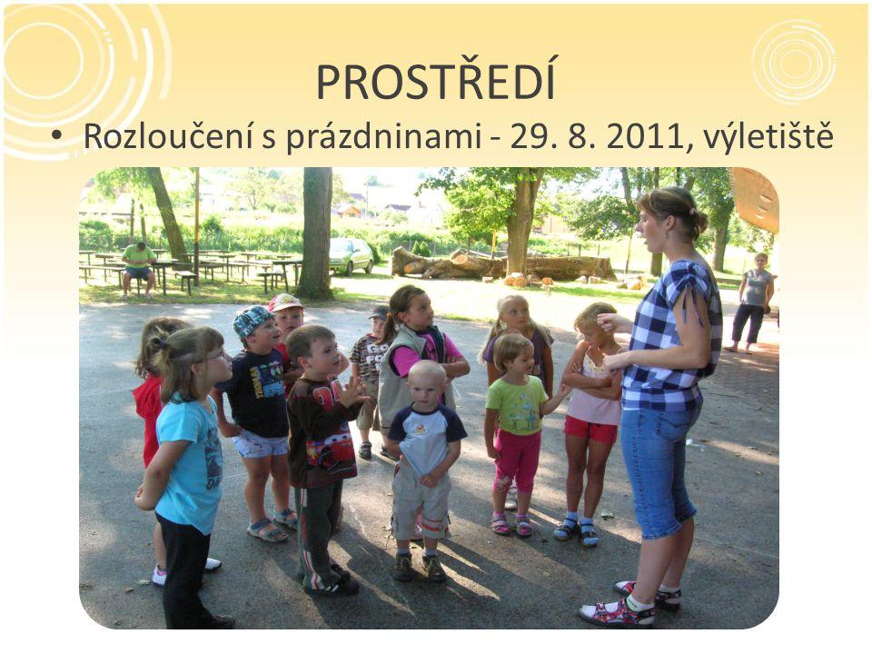 PROSTŘEDÍ Rozloučení s prázdninami - 29. 8. 2011, výletiště
