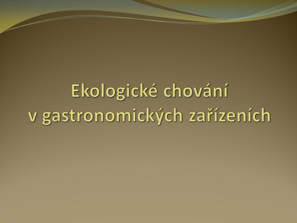 Ekologické chování v gastronomických zařízeních