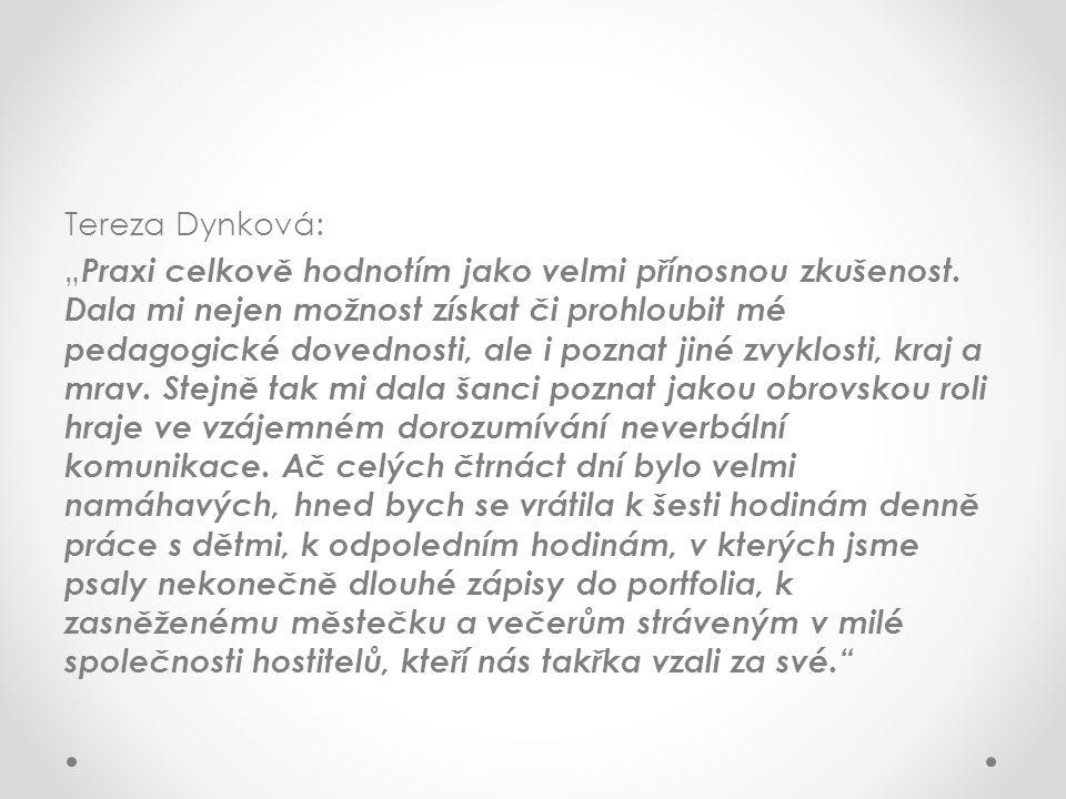 """Tereza Dynková: """"Praxi celkově hodnotím jako velmi přínosnou zkušenost"""