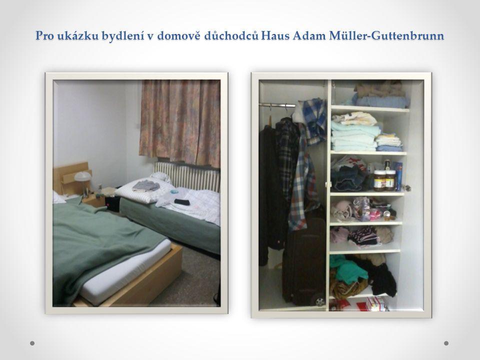 Pro ukázku bydlení v domově důchodců Haus Adam Müller-Guttenbrunn