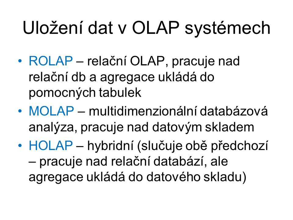 Uložení dat v OLAP systémech