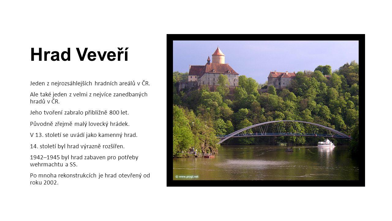 Hrad Veveří Jeden z nejrozsáhlejších hradních areálů v ČR.