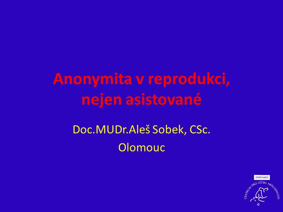 Anonymita v reprodukci, nejen asistované