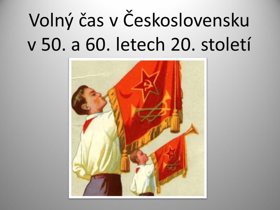 Volný čas v Československu v 50. a 60. letech 20. století