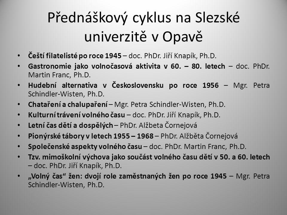 Přednáškový cyklus na Slezské univerzitě v Opavě