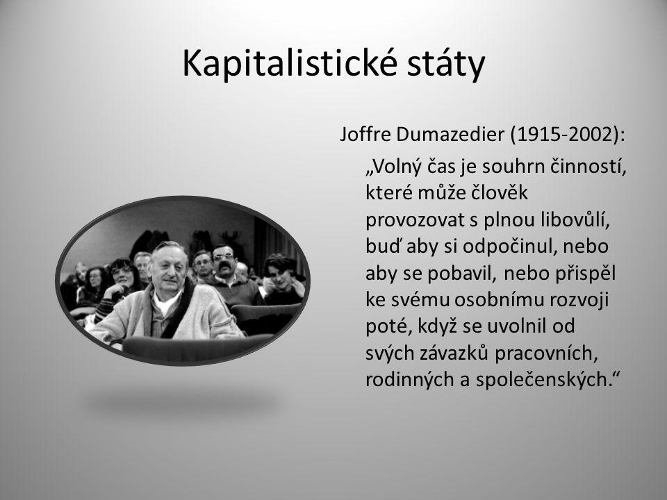 Kapitalistické státy Joffre Dumazedier (1915-2002):