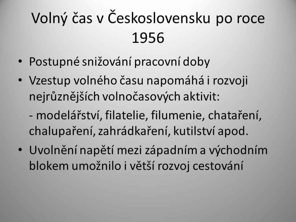 Volný čas v Československu po roce 1956