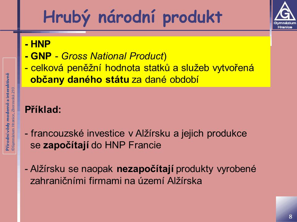 Hrubý národní produkt - HNP - GNP - Gross National Product)
