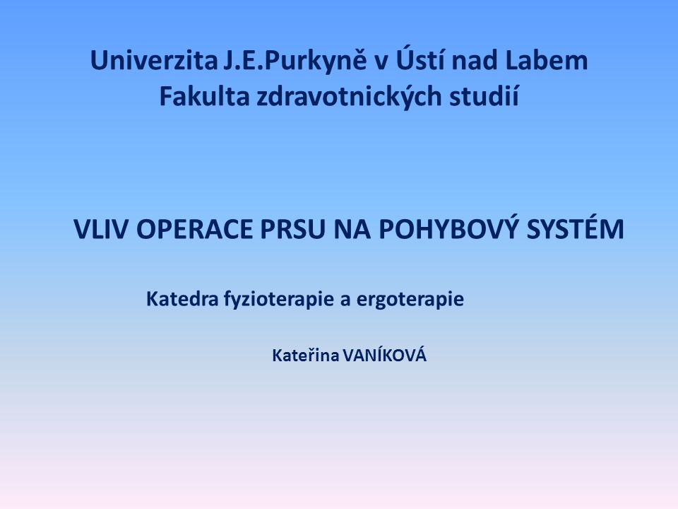 Univerzita J.E.Purkyně v Ústí nad Labem Fakulta zdravotnických studií