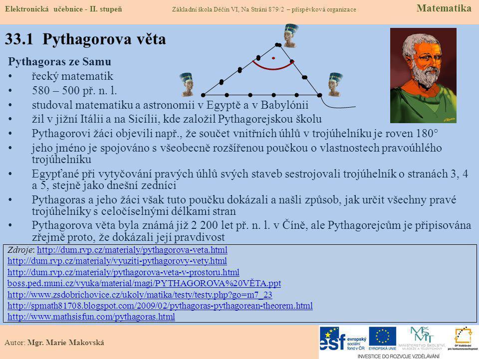 33.1 Pythagorova věta Pythagoras ze Samu řecký matematik