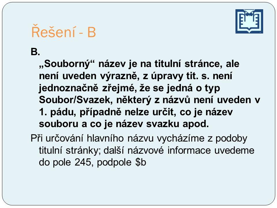 Řešení - B