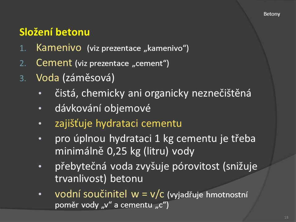 "Kamenivo (viz prezentace ""kamenivo ) Cement (viz prezentace ""cement )"