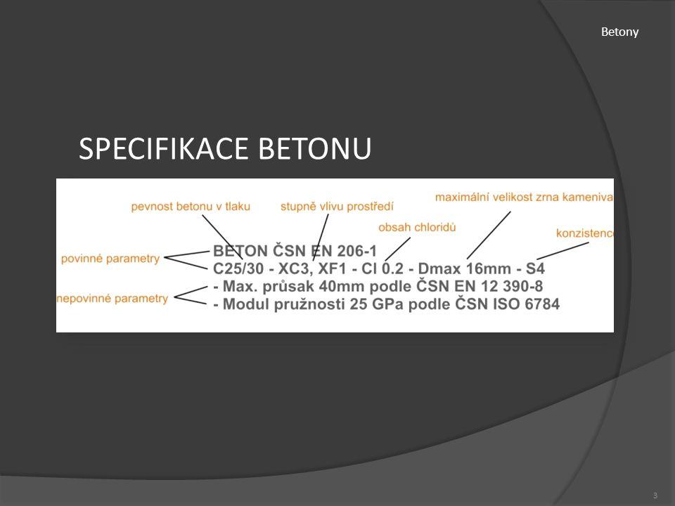 Betony SPECIFIKACE BETONU