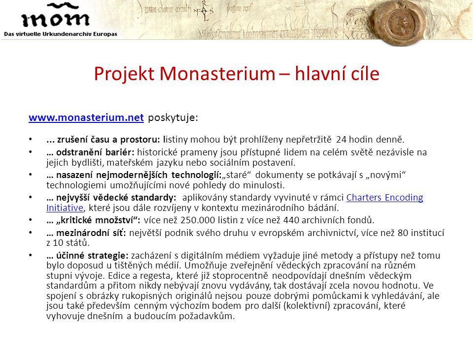 Projekt Monasterium – hlavní cíle